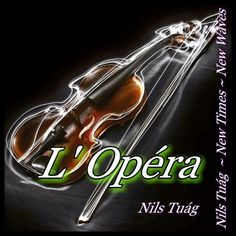 Hello I am Nils Tuág and this is my New Song - L´ Opéra - on Soundcloud. You will find, if you do what I so the Interesiert more about myself and in my spare time. Come and visit my  Support Nils Tuág