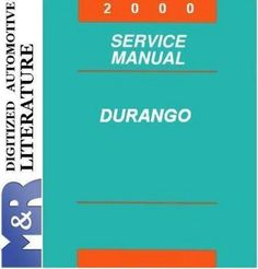 2000 Dodge Durango Original Service Manual PDF format suitable for Windows XP, Vista, 7 , DOWNLOAD