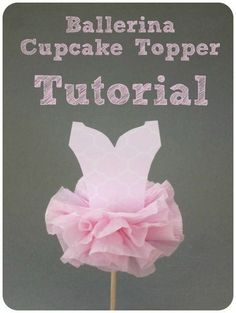 Ballerina Party Cupcake Topper- Cute, cheap, and easy!