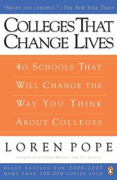 Colleges That Change Lives: 40 Schools That Will Change the Way You Think About Colleges:Amazon:Kindle Store
