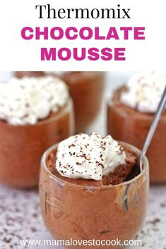 This Thermomix Chocolate Mousse is rich, creamy and decadent. Top it with whipped cream and chocolate shavings for the perfect dinner party dessert. Making mousse in the Thermomix is quick and easy and this recipe leads to perfect results every time. #dessertrecipes #thermomixrecipes #chocolaterecipes
