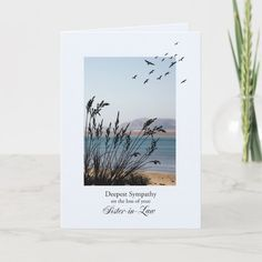 Sympathy on Loss of Sister in Law, Seaside Scene Card Gender: unisex. Age Group: adult. Grandpa Birthday, Father Birthday, Husband Birthday, Boyfriend Birthday, Happy Birthday Me, Birthday Cards, Loss Of Son, Loss Of Mother, Child Loss
