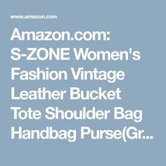 Amazon.com: S-ZONE Women's Fashion Vintage Leather Bucket Tote Shoulder Bag Handbag Purse(Grey-White): Clothing