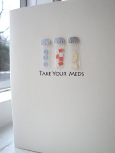 Take Your Meds Card by paperstreetstudio on Etsy