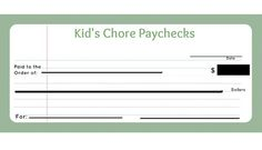 Kid's Chore Paychecks Printable