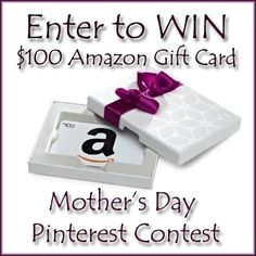 WIN $100 Amazon Mother's Day Pinterest Contest #CelebrateMom