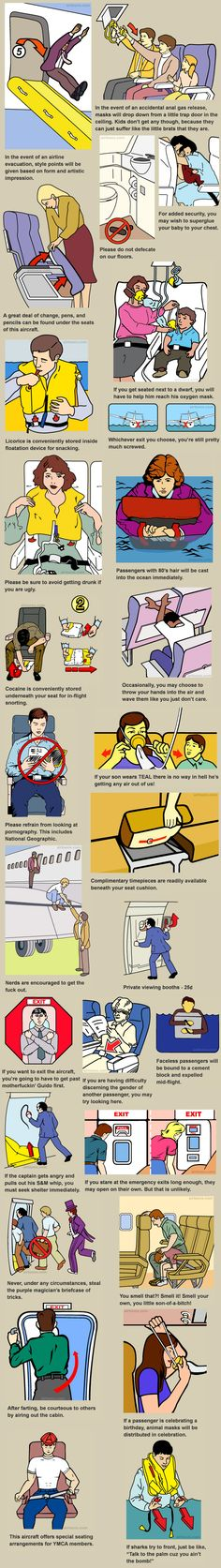 Airline safety instructions explained for the rest of us. Perfect for people who have read those cards hundreds of times. Wtf Funny, Hilarious, Funny Stuff, Airline Humor, Crazy Funny Pictures, Global Tv, 4 Panel Life, Safety Instructions, Planes