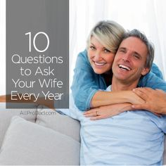 The best remedy for marriage conflict is marriage communication. Men - here are 10 questions to ask your wife every year. #marriageadvice #allprodad