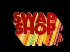 The Multi Coloured Swap Shop TV Show from the 1970s where people phoned in to swap their toys with better or sometimes worse toys.  With Noel Edmonds, Keith Chegwin and others. This is how we rolled before eBay :D