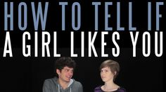 How to Tell If a Girl Likes You-- This makes me laugh because some of the things he says are quite accurate. Relax, I don't like any girls like that... I just posted it cuz its funny