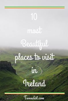 10 most Beautiful places to visit in Ireland - Tunnelist