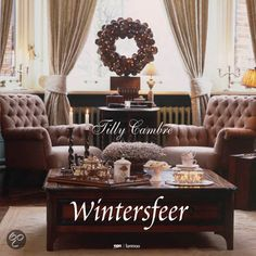 Wintersfeer (Winter Atmosphere) - book by Tilly Cambre who explains how to incrementally put the right colors, furniture and accessories together into a beautiful whole. (Book in Dutch) - but love the atmosphere she has created here! English Style, Sweet Home, Shabby Chic, Home And Garden, Living Room, Interior Design, Modern, Furniture, Home Decor