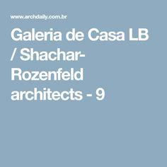 Galeria de Casa LB / Shachar- Rozenfeld architects - 9