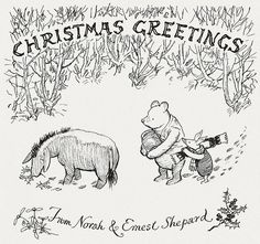 """""""Christmas Greetings from Norah & Ernest Shepard.""""  Ernest Shepard was the illustrator for the Winnie the Pooh books."""