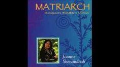 joanne shenandoah matriarch - YouTube