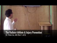 The Violinist Athlete & Injury Prevention with Dr. Victor Lin, MD  #FreeSheetMusic, #FreeViolinMusic, #ViolinMusic