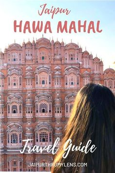 The Hawa Mahal Jaipur Travel Guide The Hawa Mahal Jaipur Travel Guide,JaipurThruMyLens The Hawa Mahal Guide China Travel Guide, India Travel Guide, Asia Travel, Italy Travel, Jaipur Travel, Eyewitness Travel Guides, Ultimate Travel, Travel Abroad, Cool Places To Visit