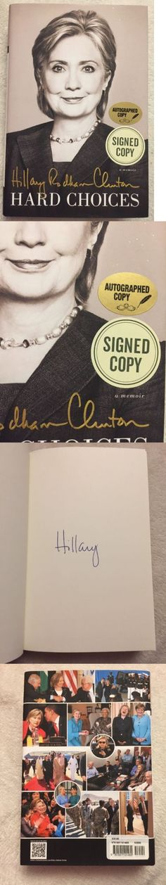 Hillary Clinton: Hillary Clinton Hard Choices Signed Autographed Hard Cover Book BUY IT NOW ONLY: $20.5