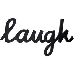 Laugh Wood Sign Wall Decor ($60) ❤ liked on Polyvore featuring home, home decor, wall art, words, text, quotes, fillers, backgrounds, phrase and saying