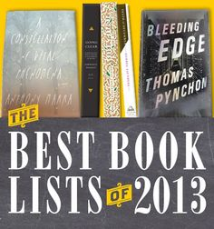 """A regularly updated list of links to """"Best Books of 2013"""" from sources around the world."""