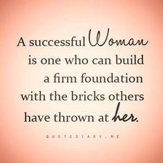 A Successful Woman is...