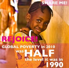But... poverty still exists. Help GO InterNational help slash the levels of poverty even more today! Check out our projects at www.gointernational.org.