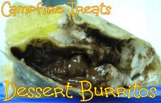 Dessert Burritos camping recipes for kids.pie filling or peanut butter w/ marshmallows & choc chips! What about cheesecake filling & butterscotch &/or white choc chips, too? Camping Meals For Kids, Kids Meals, Camp Meals, Camping Recipes, Camping Activities, Campfire Desserts, Campfire Food, Easy To Make Desserts, Fun Desserts