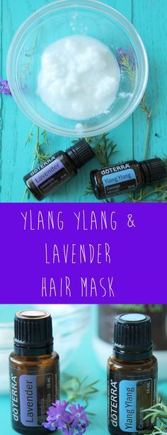 Ylang Ylang & Lavender Hair Mask - An all natural and simple hair mask using doterra ylang ylang & lavender oils mixed with coconut oil.