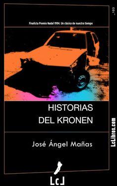"""""""Historias del Kronen"""". José Ángel Mañas"""