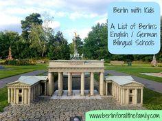 A list of Berlin's English/German bilingual schools from www.berlinforallthefamily.com