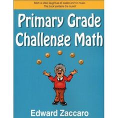 """This book made up the bulk of Emmett's """"2nd grade"""" math.  It's full of word problems of all kinds presented in a way that engages kids.  So fun, and so effective!"""