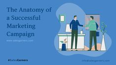 The Anatomy of a Successful Marketing Campaign - SalesGarners Marketing Private Limited Successful Marketing Campaigns, Sales Tips, Wednesday Wisdom, Competitor Analysis, Customer Experience, Growth Mindset, Lead Generation, Business Tips, Anatomy