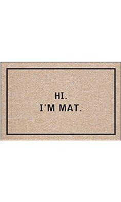 Iu0027m Mat Humorous Doormat   Hilariously Sarcastic Welcome Mat | Home U0026  Garden, Rugs U0026 Carpets, Door Mats U0026 Floor Mats | EBay!