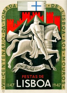 Lisbon 1147 - vintage commemorative poster, representing Saint Jorge on his horse, symbol of the city. Tourism Poster, Retro Poster, Vintage Travel Posters, Vintage Advertisements, Illustrations Posters, Design Art, Images, Bosphorus Bridge, Crusaders