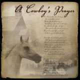 A Cowboy's Prayer [CD]