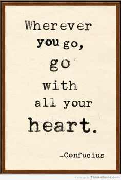 Go With All Your Heart Travel Heart future