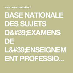 BASE NATIONALE DES SUJETS D'EXAMENS DE L'ENSEIGNEMENT PROFESSIONNEL -  Recherche guidée