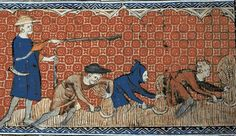"""A reeve oversees a group of serfs as they harvest wheat with reaping-hooks. Miniature by the """"Queen Mary Master"""" , ca. from a medieval Psalter, known as """"Queen Mary's Psalter"""". Medieval Life, Medieval Art, Medieval Clothing, Feudal System, English Knights, Medieval Peasant, Les Religions, Early Middle Ages, Black Death"""
