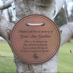 A custom Tree Charm™ gives you the ability to mark your tree(s) in enduring and meaningful ways! While memorials and pet remembrance are popular uses, weddings, births, anniversaries, birthdays and innumerable special events can also be represented! Memorial Gifts, Memorial Ideas, Memorial Stones, Funeral Memorial, Pet Remembrance, Miscarriage Remembrance, Memory Tree, Acrylic Material, Back To Nature