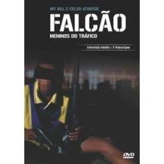 Bem Brasil pra exportação: favela, tráfico e meninos sem futuro. Falcão é o apelido de quem vigiava a comunidade e informava sobre a aproximação da polícia ou de inimigos. (Direção de MV Bill e Celso Athayde, 2006)
