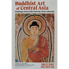 The poster for the British Museum exhibition 'Buddhist Art of Central Asia' (1984), reproduced here as a fine art print.