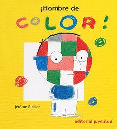 ¡Hombre de color! de Jerome Ruiller.   Se trata de un pequeño libro muy visual que trata la interculturalidad de una manera muy clara y esquemática para los pequeños.  Enlace sobre el cuento:  http://sonandocuentos.blogspot.com.es/2013/10/hombre-de-color.html