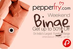 Pepperfry #WeekendBingeSale brings india's largest #Furniture Range and offering Upto 50% off on Furniture. Offer ends at 19th September.   http://www.paisebachaoindia.com/weekend-binge-sale-upto-50-off-pepperfry/
