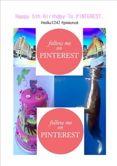 Happy 5th Birthday to PINTEREST this week... Happy Pinning... #mike1242 #mikesemple2015 #pinterest