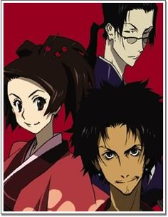 Samurai Champloo… Favorite character is a tie between Jin and Fuu