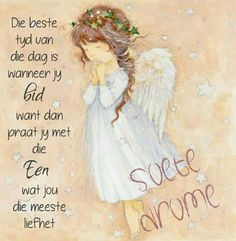 Goeie Nag, Afrikaans Quotes, Inspirational Qoutes, Good Night Quotes, Sleep Well, Sleep Tight, Fantasy Art, Journals, Poems