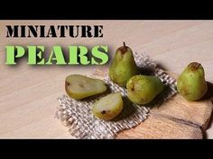 Quick/Easy; Miniature Pears - Polymer Clay Tutorial - YouTube