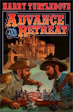 Harry Turtledove, Advance And Retreat #AltHistory