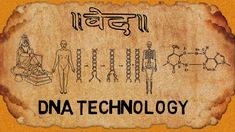 Shocking Facts About DNA Technology In Vedas | The Magical India.