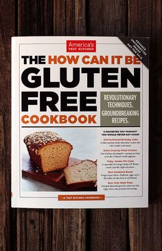 Gluten-free Sandwich Bread from America's Test Kitchen – How Can It Be Gluten-free Cookbook + Giveaway | Tasty Yummies